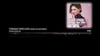 Hannah Mancini - Straight Into Love (Denis Goldin Remix)