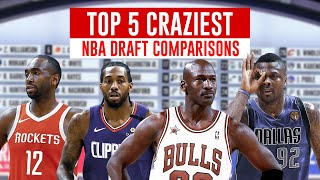 5 Ludicrous NBA Draft Comparisons
