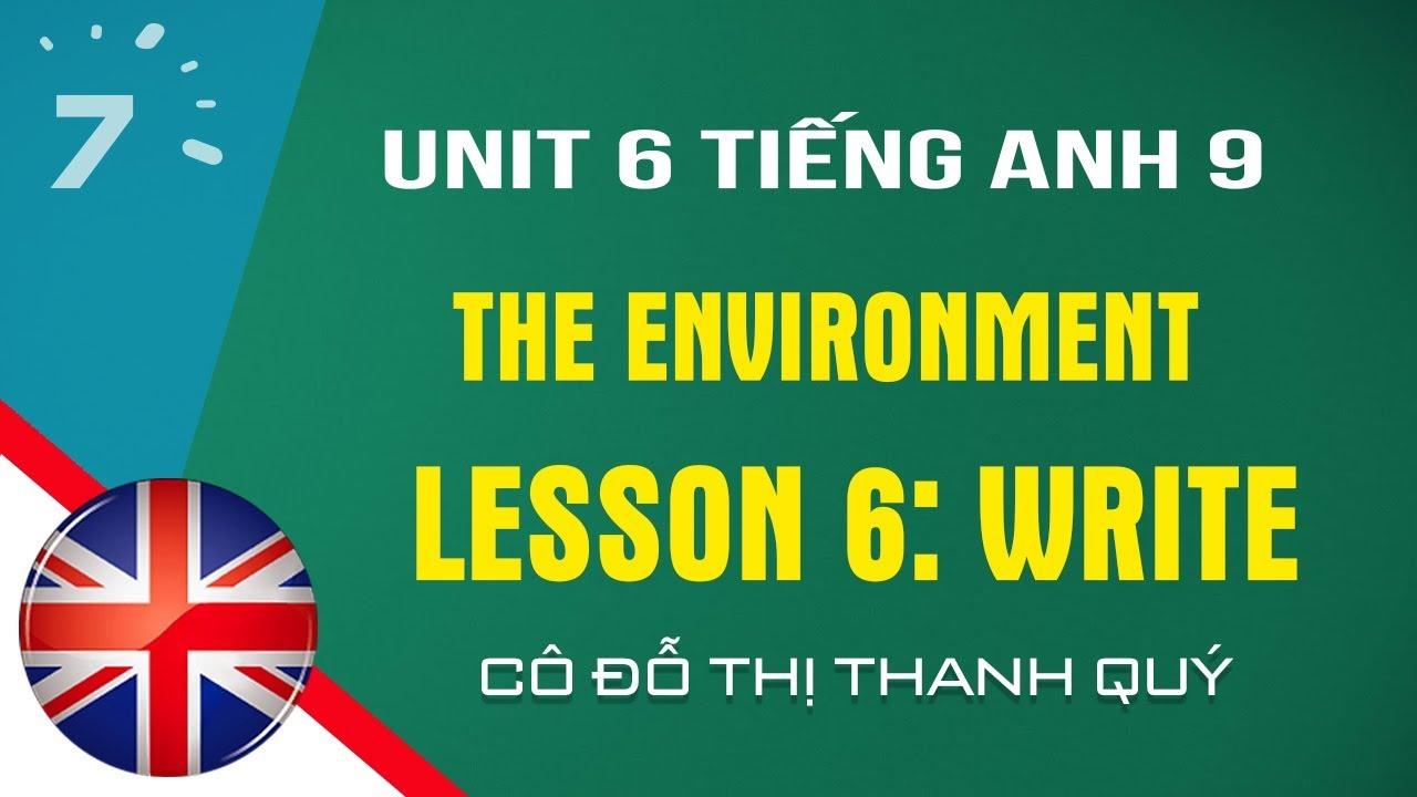 Unit 6: Write trang 52 SGK Tiếng Anh lớp 9 |HỌC247