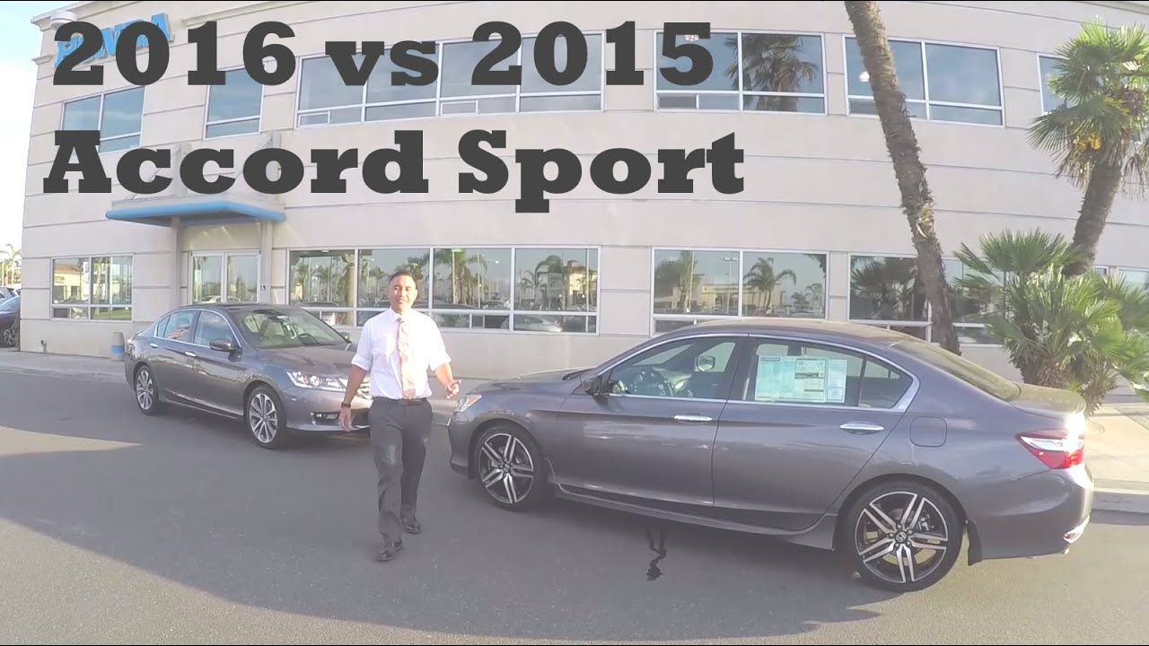 2016 Honda Accord Sport Vs 2015 Honda Accord Sport Comparison