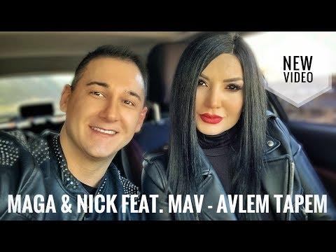 Maga & Nick Egibyan feat. Mav - Avlem Tapem (2019)