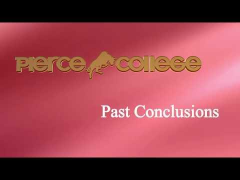 Past Conclusions PIERCE COLLEGE
