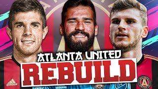 REBUILDING ATLANTA UNITED!!! FIFA 19 Career Mode