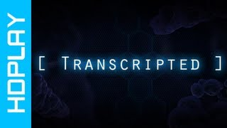 Transcripted - Gameplay #3 PC | HD
