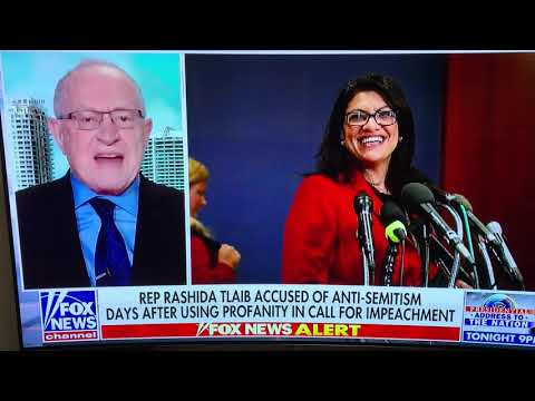 Alan Dershowitz: Tlaib doesn't know what she's talking about