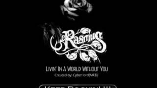 The Rasmus - Living In A World Without You (Full song)