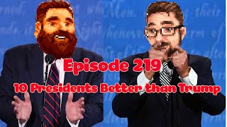 Nerds With Friends 219- 10 Presidents Better Than Trump