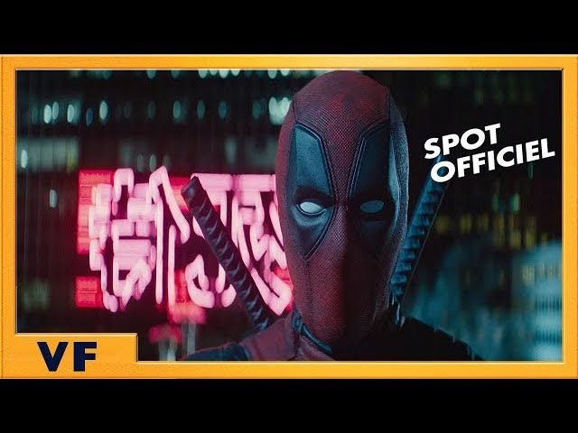 DEADPOOL 2 | Spot Préventes Teasing VF HD | 2018
