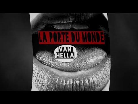 LA PORTE DU MONDE (Techno Mix By VanHella)