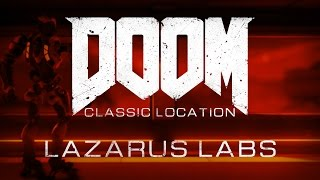 Doom - Classic Level Location: Lazarus Labs