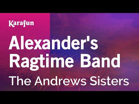 Karaoke Alexander's Ragtime Band - The Andrews Sisters *
