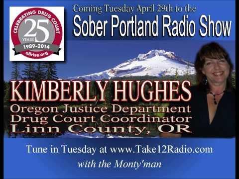 Sober Portland Guest Kimberly Hughes Drug Court Coordinator