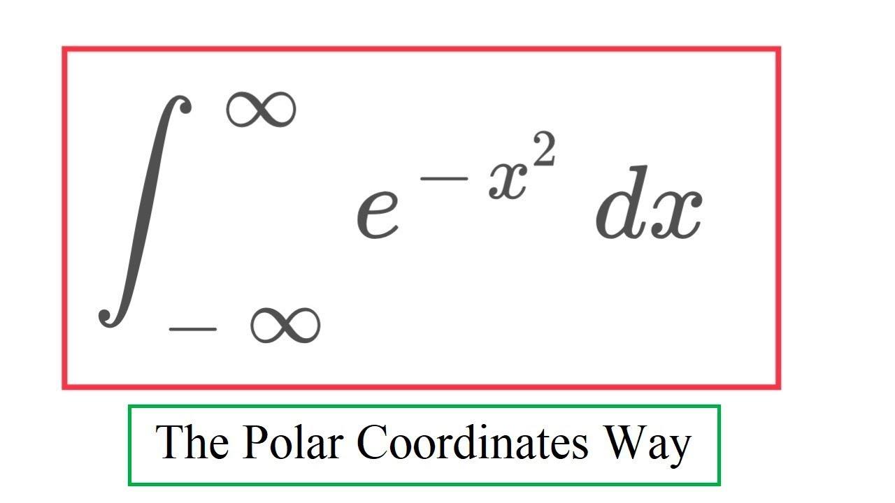 gaussian integral 1 polar coordinates