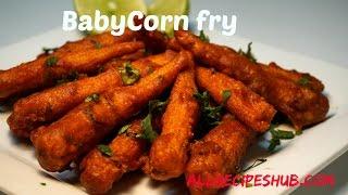 Babycorn fry | Babycorn 65 | Best Veg Starter Recipe