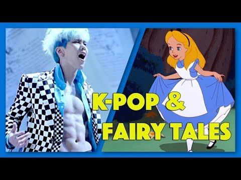 40 K-Pop MVs with Fairy Tale & Literary References REUPLOAD MADE: 2018-03-11