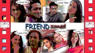 FriendZoned... Har ek friend zaroori hota hai ;)