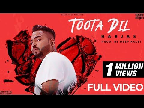 TOOTA DIL (FULL VIDEO) | HARJAS | DEEP KALSI | KALAMKAAR
