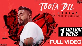 Toota Dil (Harjas) Mp3 Song Download