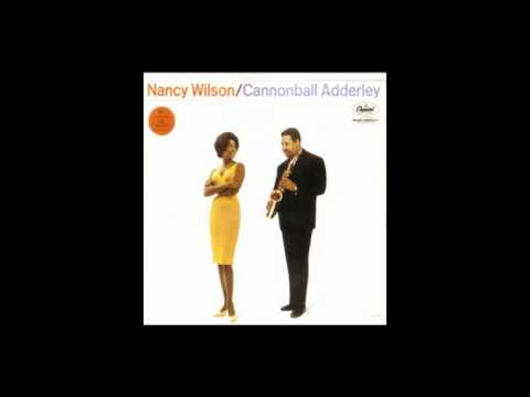 """HappyTalk""  ft Nancy Wilson & Cannonball Adderley"
