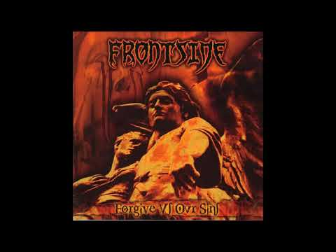 Frontside - And Forgive Us Our Sins (FULL ALBUM))