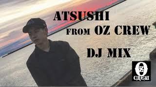 Oz Crew 副代表 ATSUSHIの第1弾DJ MIXです! EDMでまとめています。是...