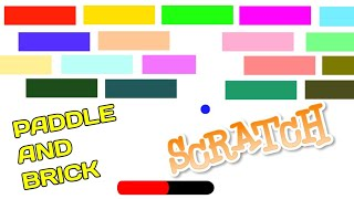 Scratch Tutorial  Paddle and Brick Game