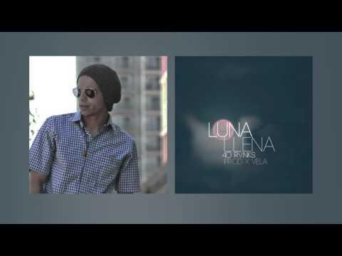 40Ranks - Luna Llena (prod By XVela)
