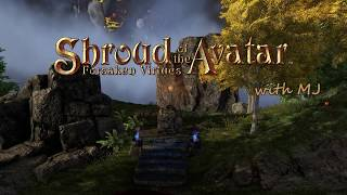 Shroud of the Avatar with MJ: Launch day!