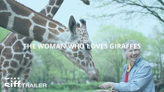 SIFF Cinema Trailer: The Woman Who Loves Giraffes