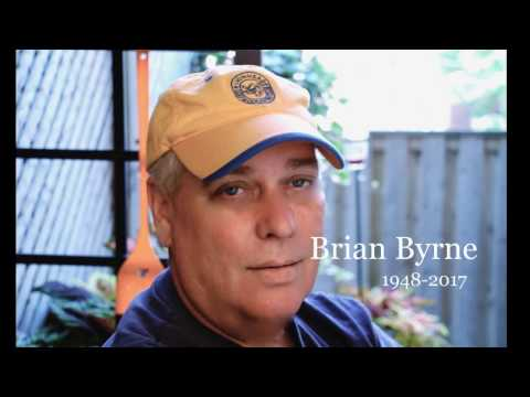 In Loving Memory Brian Byrne