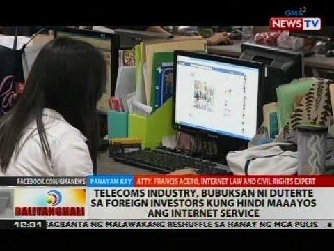 Telecoms Industry, bubuksan ni Duterte sa foreign investors kung hindi maaayos ang internet service