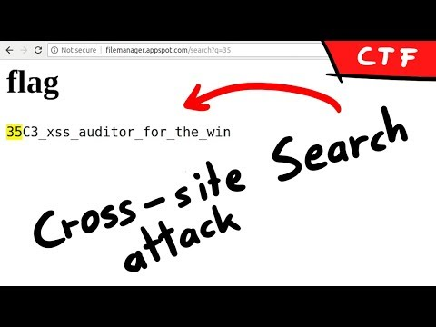 XS-Search Abusing The Chrome XSS Auditor - Filemanager 35c3ctf