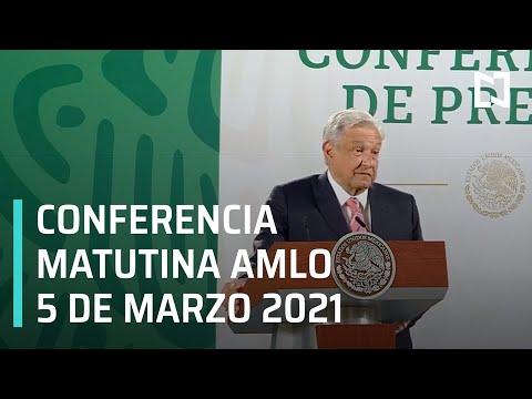 AMLO Conferencia de prensa hoy / 5 de Marzo 2021