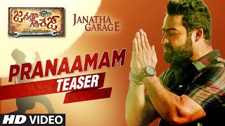 Janatha garage telugu songs, pranaamam song trailer, ft. jr ntr, samantha and nithya menen. music by devi sri prasad directed siva koratala. watch #ja...