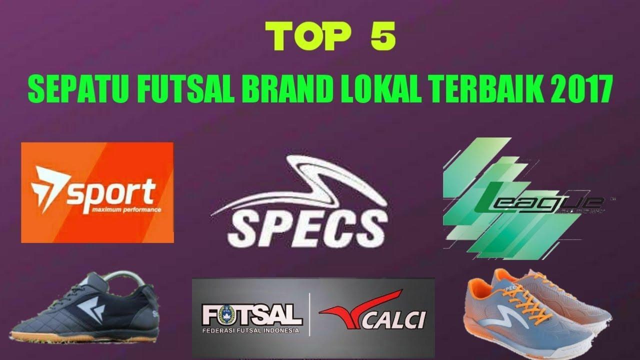 Top 5 Sepatu Futsal Brand Lokal Terbaik 2017 Youtube
