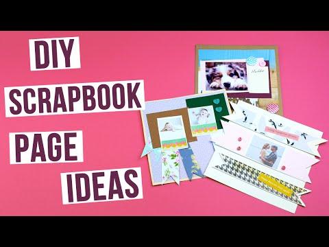 DIY Scrapbook Page Ideas
