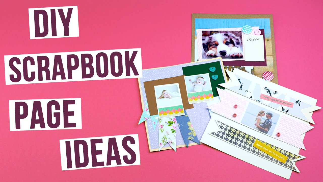 DIY Scrapbook Page Ideas - YouTube