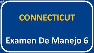 Examen De Manejo De Connecticut 6