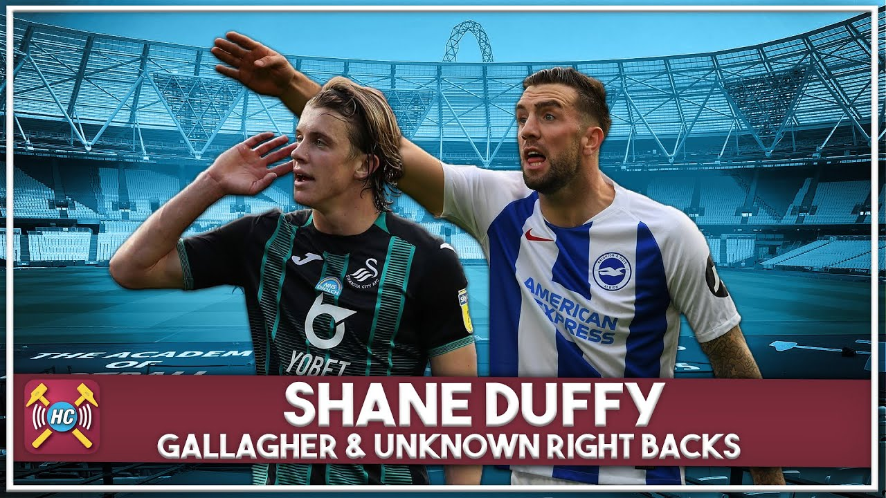West Ham Transfer Rumour Show | Duffy, unknown right backs & Conor Gallagher!!