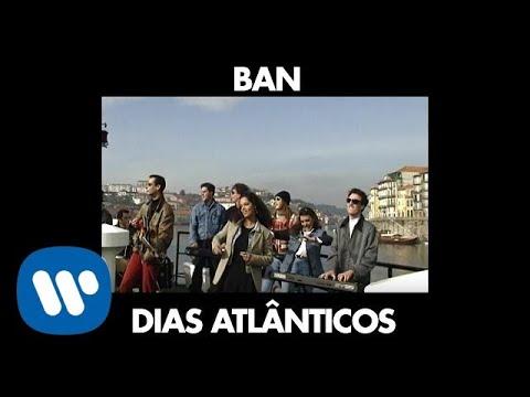 Download BAN - Dias Atlânticos [Official Music Video]