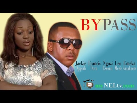 BYPASS 1 -   Nigerian Nollywood movie