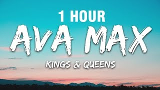 1 HOUR Ava Max - Kings Queens