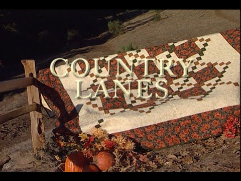 """""""Country Lanes"""" Quilts Through the Seasons series"""