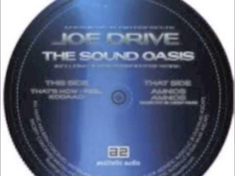 Joe Drive - That's How I Feel