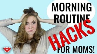 10 Morning Hacks For Moms | Jordan from Millennial Moms