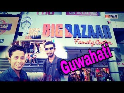 Big Bazar...Guwahati....