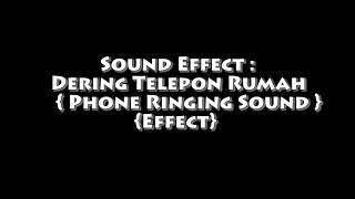 Sound Effect Dering Telepon Rumah  Phone Ringing Sound Effect Terbaru