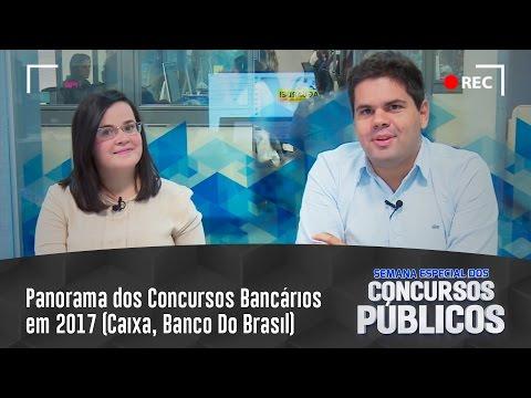 Panorama dos Concursos Bancários em 2017 (Caixa, Banco Do Brasil)