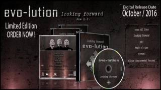 evo-lution - E.P. looking forward Teaser 2016