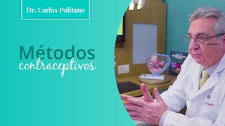 Métodos contraceptivos | Dr. Carlos Politano